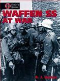 Waffen SS at War, A. J. Parker, 1550680668