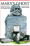 Marx's Ghost : Midnight Conversations on Changing the World, Derber, Charles, 1612050662