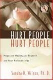 Hurt People Hurt People, Sandra D. Wilson, 1627070664
