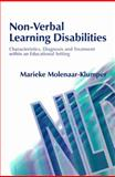 Non-Verbal Learning Disabilities : Characteristics, Diagnosis, and Treatment Within an Educational Setting, Molenaar-Klumper, Marieke, 1843100665
