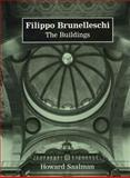 Filippo Brunelleschi : The Buildings, Saalman, Howard, 0271010673