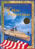 HMSS A More Perfect Union Level 8, Houghton Mifflin Company, 0395930677