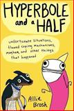 Hyperbole and a Half, Allie Brosh, 060634067X