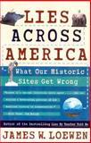 Lies Across America, James W. Loewen, 0684870673