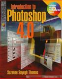 Introduction to Photoshop : A Hands-On Introduction, Thomas, Suzanne S., 0766800679
