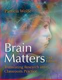 Brain Matters : Translating Research into Classroom Practice, 2nd Edition, Wolfe, Pat, 1416610677