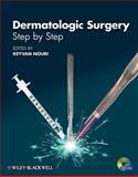 Dermatologic Surgery : Step by Step, Nouri, Keyvan, 1444330675