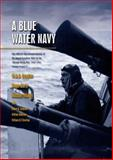 A Blue Water Navy, W. A. B. Douglas and Roger Sarty, 1551250675