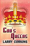 God's Queens, Larry Corkins, 1627720677