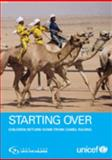 Starting Over : Child Camel Jockeys Return Home,, 9280640674