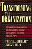 Transforming the Organization 9780070340671