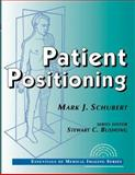 Patient Positioning, Schubert, Mark J., 0070580677