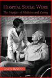 Hospital Social Work, Joan Beder, 0415950678