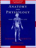 Anatomy and Physiology : From Science to Life, Tortora, Gerard J. and Jenkins, Gail W., 0471770671
