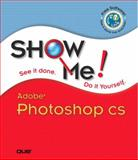 Show Me Adobe Photoshop CS, Andy Anderson and Steve Johnson, 0789730677
