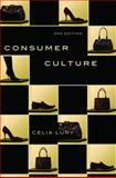 Consumer Culture, Lury, Celia, 081355067X