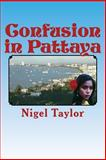 Confusion in Pattaya, Nigel Taylor, 1497580676