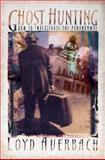 Ghost Hunting, Loyd Auerbach, 1579510671