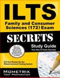 ILTS Family and Consumer Sciences (172) Exam Secrets Study Guide : ILTS Test Review for the Illinois Licensure Testing System, ILTS Exam Secrets Test Prep Team, 1627330674