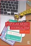 Popular Music Journalism, James, Martin, 0415560675