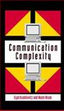Communication Complexity, Kushilevitz, Eyal and Nisan, Noam, 0521560675