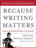 Because Writing Matters, Carl Nagin and National Writing Project, 0787980676
