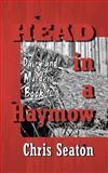 Head in a Haymow, Chris Seaton, 1466400676