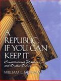 Republc If U Can Keep It, Morrow, William Lockhart, 013095067X