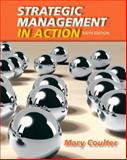 Strategic Management in Action, Coulter, Mary, 0132620677