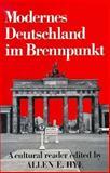Modernes Deutschland in Brennpunkt : A Cultural Reader, Hye, Allen E., 0393090671