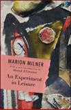 An Experiment in Leisure, Marion Milner, 041555067X