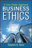 Business Ethics, Stephen K. Henn and Henn, 0470450673