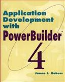 Application Development with PowerBuilder, James J. Hobuss, 0471060674