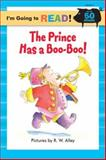 The Prince Has a Boo-Boo!, Margot Linn, 140272067X