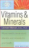 Thorsons' Complete Guide to Vitamins and Minerals, Leonard Mervyn, 0007110677