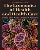 The Economics of Health and Health Care 9780131000674