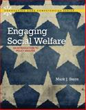 Engaging Social Welfare : An Introduction to Policy Analysis, Stern, Mark J., 0205730671