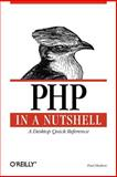 PHP in a Nutshell, Hudson, Paul, 0596100671