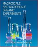 Macroscale and Microscale Organic Experiments, Williamson, Kenneth and Minard, Robert, 0618590676