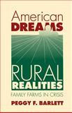 American Dreams, Rural Realities 9780807820674