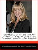 Supermodels of the '80s And '90s, Jenny Reese, 1170680674