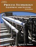 Process Technology Equipment and Systems, Thomas, Charles E., 1418030678