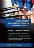 Implementing SAP Business Objects Planning and Consolidation (SAP BPC), Marco A. Sisfontes-Monge, 1478360674