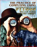 The Practice of Computing Using Python, Enbody, Richard and Punch, William F., 0136110673