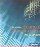 Technical Communication : 2002 Update, Markel, Michael H., 0312400675