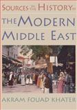 Sources in the History of the Modern Middle East, Khater, Akram Fouad, 0395980674