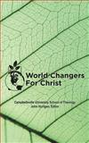 World Changers for Christ, Campbellsville University School of Theology Staff, 1462720676