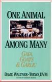 One Animal among Many, David Waltner-Toews, 155021067X