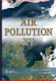 Air Pollution XV, C. A. Borrego, C. A. Brebbia, 1845640675