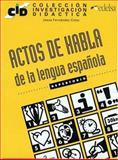 Actos de Habla - De la Lengua Espanola 9788477110675